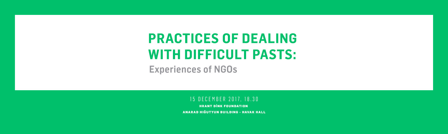 Practices of Dealing with Difficult Pasts: Experiences of NGOs